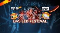 Verstrahlt - Das LED Festival@Praterdome