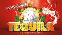 Tequila Party #leidergeil