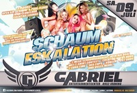 ▲▲▲ Schaum - Eskalation ▲▲▲@Gabriel Entertainment Center