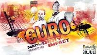 €uro Party mit Dirty Impact und den Dirty Girls