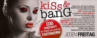 KISS & BANG@Bollwerk Klagenfurt