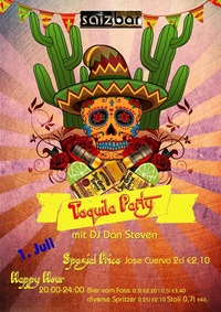 Tequila Party mit DJ Dan Steven @Salzbar@Salzbar