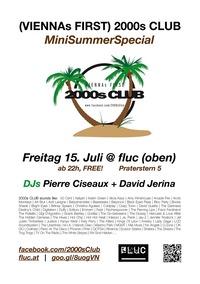 2000s Club MiniSummerSpecial@Fluc / Fluc Wanne