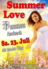 Summer Love im Presshaus Aschach@Presshaus Aschach