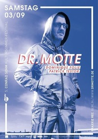 Dr. Motte / Sa 03 09 2016 / 5. Conrad Sohm Kultursommer-Festival@Conrad Sohm