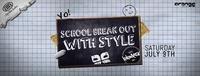 School Break Out With Style@Orange