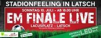 Live Übertragung: EM Finale 2016@Latsch