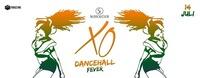 XO - Dancehall FEVER@Scotch Club