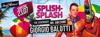 Splish-Splash mit DJ Giorgio Balotti