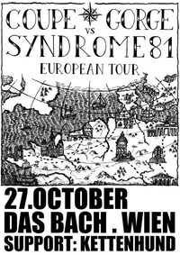 Syndrome 81 vs Coupe Gorge live in Vienna / Support: Kettenhund@dasBACH