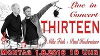 Live in concert: Thirteen - Mike Fink & Paul Hochrainer@academy Cafe-Bar