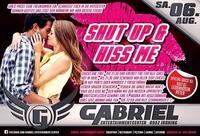 SHUT up & Kiss ME@Gabriel Entertainment Center
