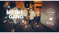 MEINE GANG@Musikpark-A1