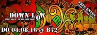 DOWN LOW@B72