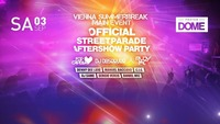Main Event - Official Afterparty Streetparade - Vienna Summerbreak@Praterdome