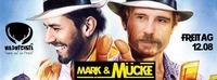 Mark & Mücke@Wildwechsel