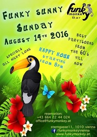 FUNKY SUNNY Sunday !!! - Sunday August 14th 2016@Funky Monkey