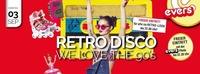 Retro Disco - we love the 90s@Evers