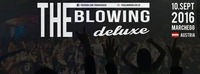 ✩★✩ the Blowing Deluxe 2016 ✩★✩@The Blowing Marchegg
