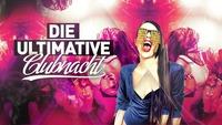 DIE Ultimative Clubnacht@Musikpark-A1