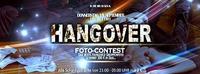 Hangover - Foto Contest@Excalibur