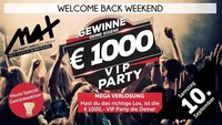 Welcome Back ▲▲ € 1.000 VIP Party ▲▲@MAX Disco