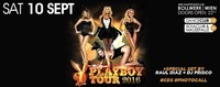 Official Playboy CLUB TOUR (erstmalig in Vienna)@Bollwerk