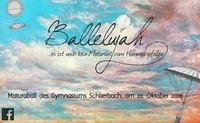 Ballelujah es ist noch kein Maturant vom Himmel gefallen - Maturaball Gymnasium Schlierbach@Kulturhaus Römerfeld