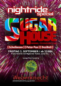 Nightride Sugar House MNML-Techhouse Special@Weberknecht