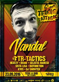 Tekk Attack w/ VANDAL @ SAKOG