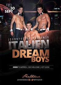 Italien Dream Boys - Sexy Menstrip only for Ladies@Johnnys - The Castle of Emotions