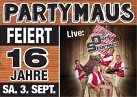 16 Jahre PARTYMAUS@Partymaus Freistadt