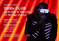 2000s Club mit DJ Ray (Wanda)!@The Loft
