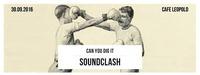 Canyoudigit Soundclash 2016@Café Leopold