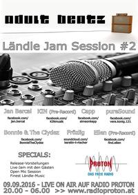 ADULT BEATZ #83 - Ländle Jam Session #2@Proton - das feie Radio