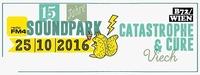 15 Jahre FM4 Soundpark mit Catastrophe & Cure + Viech@B72