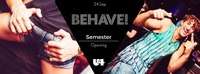Behave! Semester Opening + Get your new bike@U4
