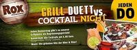 GrillDUETT vs. Cocktail NIGHT@Rox Musicbar Linz