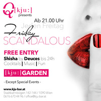 Friday Scandalous@Q[kju:] Bar