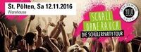 Schall OHNE RAUCH - Die Schülerparty Tour@Warehouse