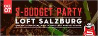 S-Budget Party Salzburg - Semester-Opening@Loft