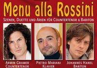 Menu alla Rossini - Szenen, Duette und Arien für Countertenor und Bariton@Amthof