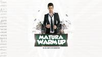 Matura Warm Up