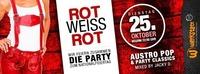Rot,weiß,rot - die Party@Werkstatt Kufstein