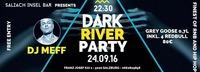 Dark River Party@Salzach-Insel-Bar