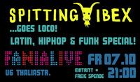 Spitting Ibex goes Loco!@Fania Live