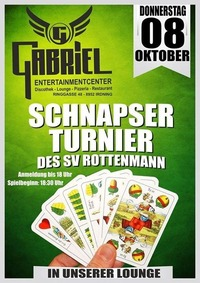 Xxx Schnapser Tunier des SV Rottenmann xxx@Gabriel Entertainment Center