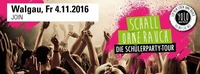 Schall OHNE RAUCH - Die Schülerparty Tour Vorarlberg@JOIN Walgau