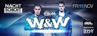 W&W presented by RAVEolution EDM@Nachtschicht