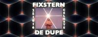 Fixstern | De Dupe (Bordello A Parigi, NL)@Celeste